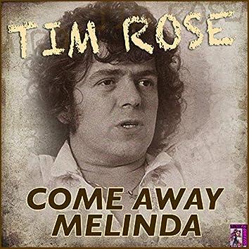 Come Away Melinda