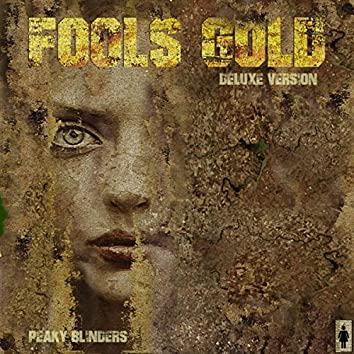 Fools's Gold (Deluxe Edition)