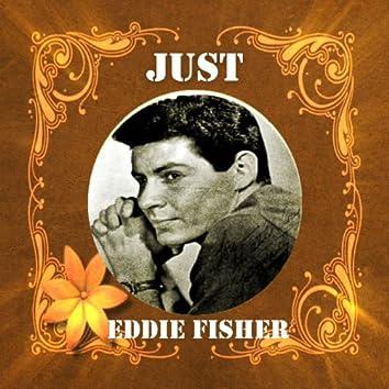 Just Eddie Fisher