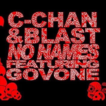 No Names (feat. Govone)