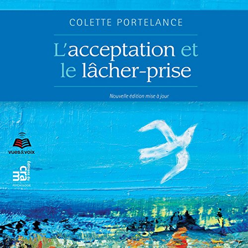 L'acceptation et le lâcher-prise [Acceptance and Letting Go] cover art