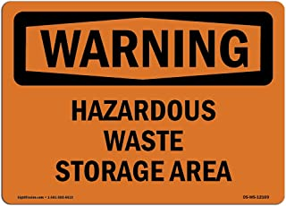 OSHA Waring Sign - Hazardous Waste Storage Area | Vinyl Label Decal | Protect Your Business, Construction Site, Warehouse & Shop Area |  Made in The USA