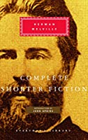 Complete Shorter Fiction (Everyman's Library Classics Series)