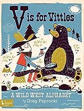 V Is for Vittles: A Wild West Alphabet (BabyLit)