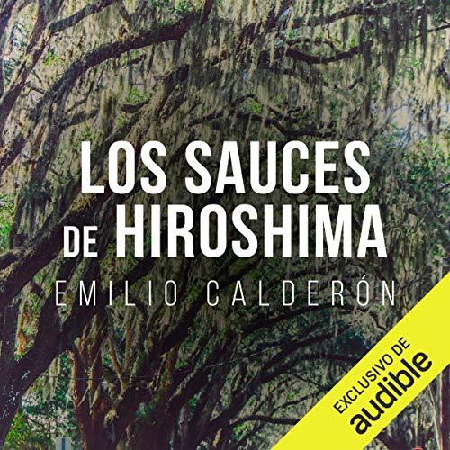 Diseño de la portada del título Los Sauces de Hiroshima