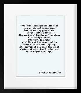 Arvier Roald Dahl Print Matilda Books Quote Literary Art Poster Black and White Art Nursery Decor Books transported her Framed Wall Art