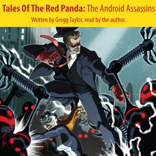 Tales of the Red Panda: The Android Assassins audiobook cover art