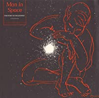 Man in Space: the Story of the Journey-a Documenta
