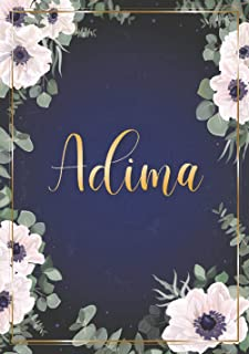 Adima: Taccuino A5 | Nome personalizzato Adima | Regalo di compleanno per moglie, mamma, sorella, figlia ... | Design: fio...