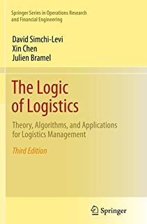 The Logic of Logistics: Theory, Algorithms, and Applications for Logistics Management
