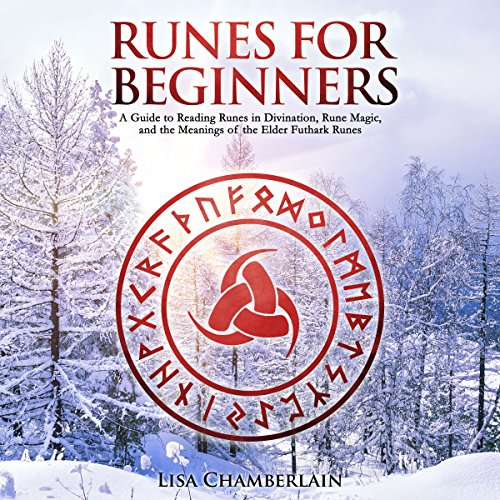Runes for Beginners     A Guide to Reading Runes in Divination, Rune Magic, and the Meaning of the Elder Futhark Runes              By:                                                                                                                                 Lisa Chamberlain                               Narrated by:                                                                                                                                 Kris Keppeler                      Length: 3 hrs and 56 mins     16 ratings     Overall 4.6