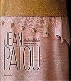 Image of Jean Patou: A Fashionable Life