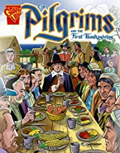 The Pilgrims and the First Thanksgiving (Graphic History)