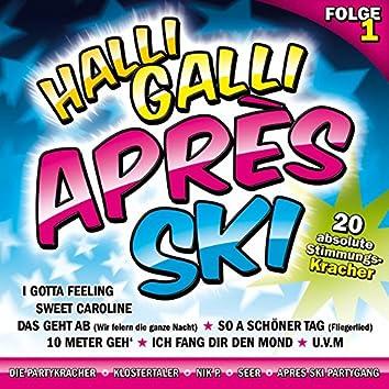 Halli Galli Aprés Ski