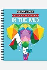 Brain Games - Sticker by Letter: In the Wild (Sticker Puzzles - Kids Activity Book) Spiral-bound