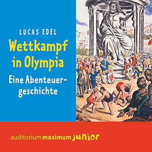 Wettkampf in Olympia: Eine Abenteuergeschichte                   By:                                                                                                                                 Lucas Edel                               Narrated by:                                                                                                                                 Thomas Krause                      Length: 1 hr and 8 mins     Not rated yet     Overall 0.0