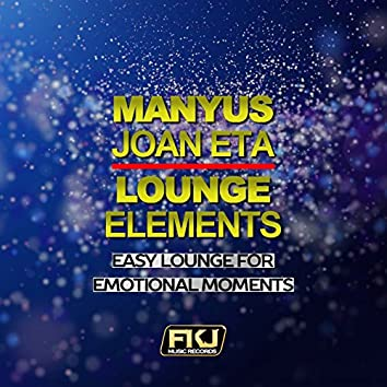 Lounge Elements (Easy Lounge for Emotional Moments)