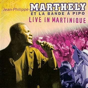 Live in Martinique
