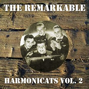 The Remarkable Harmonicats Vol 02