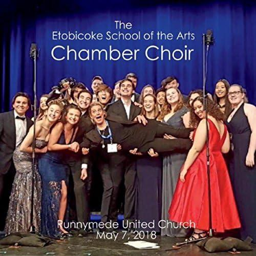 The Etobicoke School of the Arts Chamber Choir