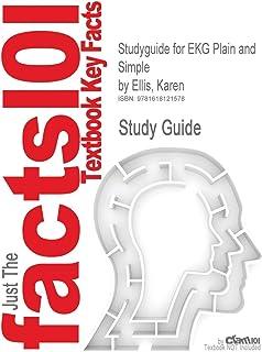 Studyguide for EKG Plain and Simple by Ellis, Karen, ISBN 9780131708143