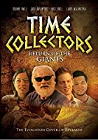 Time Collectors: Return of the Giants [DVD] [Import]