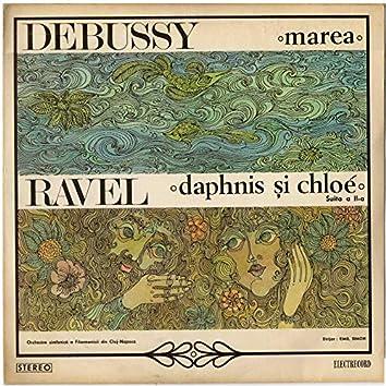 Marea, Trei schiţe simfonice; Daphnis şi Chloe, Suita a II-a