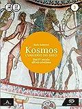 Kosmos l'universo dei greci. Per i Licei e gli Ist. magistrali. Con e-book. Con espansione online: 3