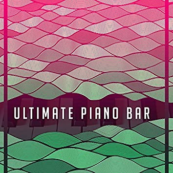 Ultimate Piano Bar – Blue Bossa, Smooth Jazz, Ambient Instrumental, Relaxing Jazz