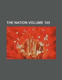 The Nation Volume 105