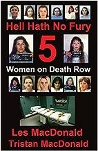 Hell Hath No Fury 5: Women on Death Row 1