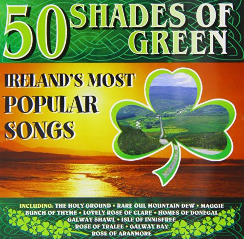 50 Shades of Green: Ireland's Most Popular Songs
