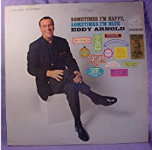 Eddy Arnold Near Mint Stereo Lp - Sometimes I'm Happy, Sometimes I'm Blue - RCA Victor Records 1967