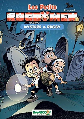 Les petits Rugbymen - poche tome 03 - Mystères à Rugby