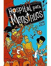 Hospital para monstruos (LITERATURA INFANTIL - Narrativa infantil)