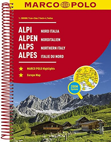 MARCO POLO ReiseAtlas Alpen, Norditalien 1:300 000: Europa 1:4 500 000 (MARCO POLO Reiseatlanten)