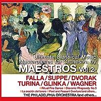 ファリャ / スッペ / ドヴォルザーク / トゥリーナ / グリンカ / ワーグナー Uitimate Classical Music Masterpieces for Orchestra by PCD-449