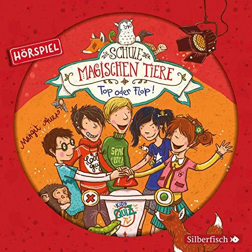 Die Schule der magischen Tiere - Hörspiele 5: Top oder Flop! Das Hörspiel: 1 CD
