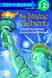 The Statue of Liberty (Step Into Reading: A Step 1 Book (Pb))