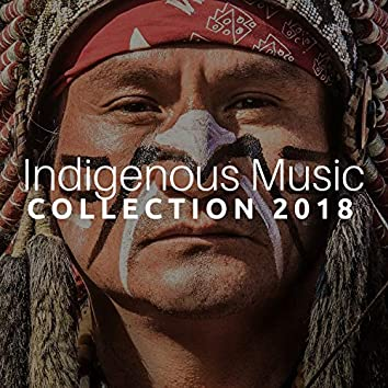 Indigenous Music Collection 2018 - Relaxation for Meditation