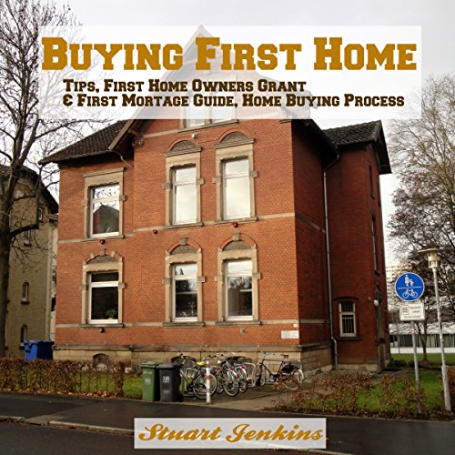 Buying First Home: Home Buying Tips audiobook cover art