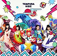 TENKOMORI(+DVD)(ltd.) by TEMPURA KIDZ (2015-09-16)