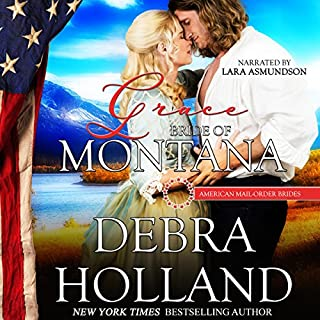 Grace: Bride of Montana     American Mail-Order Brides, Book 50              By:                                                                                                                                 Debra Holland                               Narrated by:                                                                                                                                 Lara Asmundson                      Length: 3 hrs and 45 mins     100 ratings     Overall 4.5