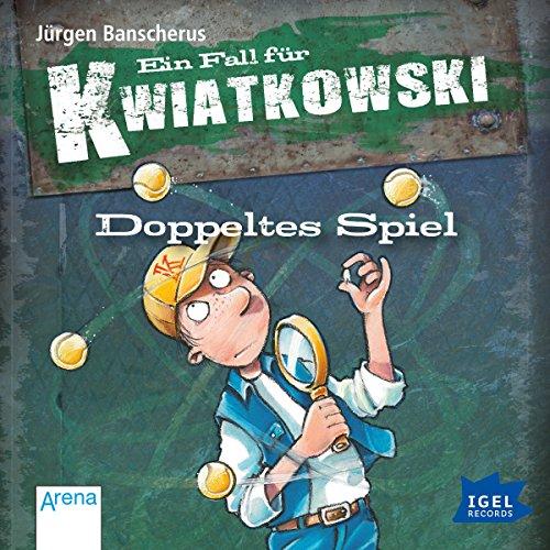 Doppeltes Spiel (Ein Fall für Kwiatkowski) Titelbild