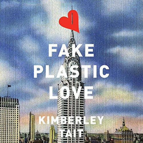 Fake Plastic Love audiobook cover art