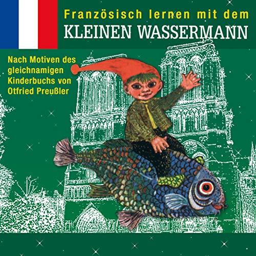 Französisch lernen mit dem kleinen Wassermann Titelbild