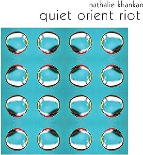 Quiet Orient Riot