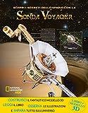 Scopri i segreti dello spazio con la sonda Voyager. Ediz. a colori. Con gadget