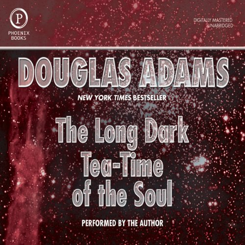 The Long Dark Tea-Time of the Soul                   By:                                                                                                                                 Douglas Adams                               Narrated by:                                                                                                                                 Douglas Adams                      Length: 6 hrs and 3 mins     3,584 ratings     Overall 4.3