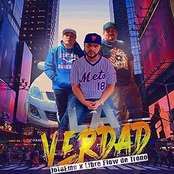 La Verdad (feat. Libre flow del trono)